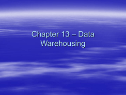 Chapter 13 - Data Warehousing