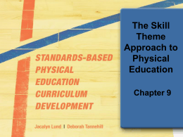 Chapter 10: The Skill Theme Approach to Physical Education