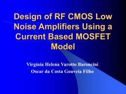Design of RF CMOS Low Noise Amplifiers Using a Current Based