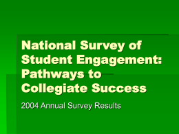 National Survey of Student Engagement: Pathways to Collegiate
