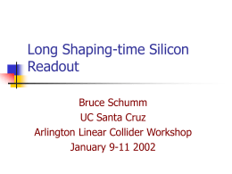Long Shaping-time Silicon Readout