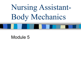 Nursing Assistant - Body Mechanics