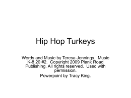 Hip Hop Turkeys - Bulletin Boards for the Music Classroom