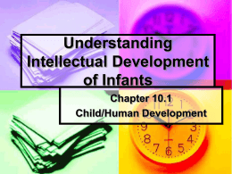 Understanding Intellectual Development of Infants