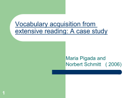Vocabulary acquisition from extensive reading: A case study