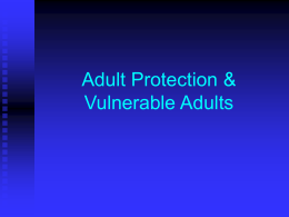 Adult protection and vulnerable adults briefing