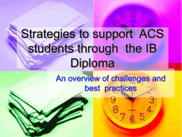 Strategies to support ACS students through the IB Diploma