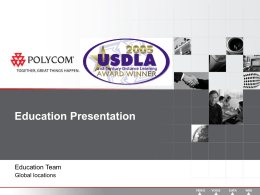 Education Presentation - Polycom