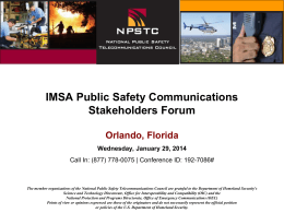 IMSA Public Safety Communications Stakeholders Forum
