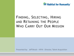 Finding, Selecting, Hiring and Retaining the People Who Carry Out