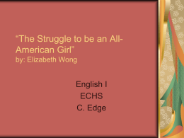 """The Struggle to be an All-American Girl"" by: Elizabeth Wong"