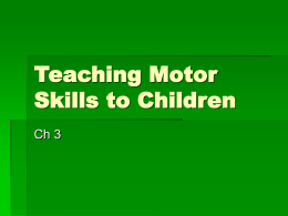 Teaching Motor Skills to Children