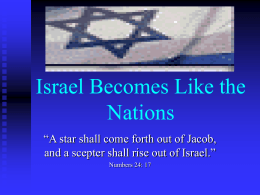 Israel Becomes Like the Nations