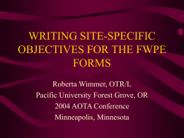 writing site-specific objectives for the fwpe forms
