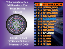 Who Wants to Be a Millionaire: Solar System Edition!
