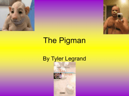 The Pigman - St. Tammany Junior High School