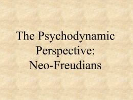 The Psychodynamic Perspective: Neo