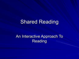 Shared Reading - Elementary School Literacy Model