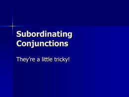 Subordinating Conjunctions PPT