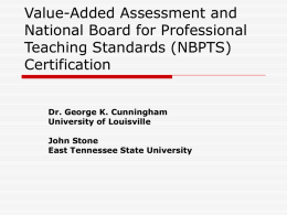 Value-Added Assessment and National Board for Professional