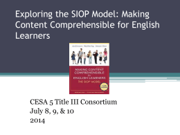 Exploring the SIOP Model: Making Content Comprehensible - title-iii