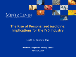 The Rise of Personalized Medicine – Implications for
