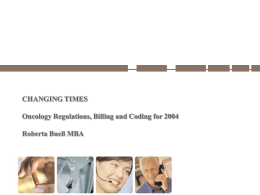 Advanced Workshop for Oncology Regulations, Billing and Coding