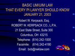 Basic UM/UIM Law That Every PI Lawyer Should Know