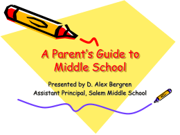 A Parent`s Guide to Middle School - PAMS