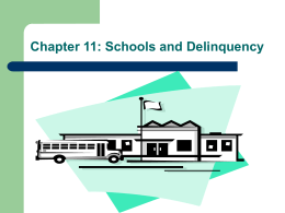 Chapter 11--Schools and Delinquency
