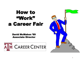 How to Work a Career Fair - TAMU Computer Science Faculty Pages