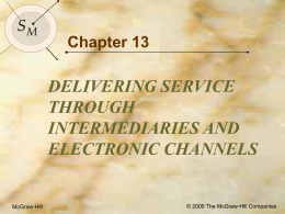 Objectives for Chapter 13: Delivering Service through Intermediaries