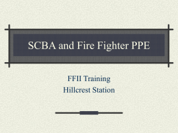 SCBA and Fire Fighter PPE