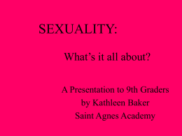 SEXUALITY: What`s it all about?
