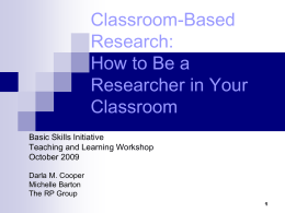 Classroom-Based Research - Basic Skills Initiative