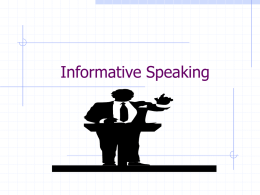 PowerPoint: Informative Speaking
