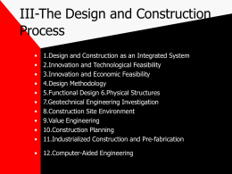 III-The Design and Construction Process