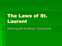 The Laws of St. Laurent