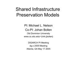 Shared Infrastructure Preservation Models