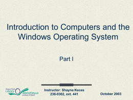 Introduction to Computers and the Windows Operating Systems (part