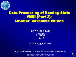 Course_Data_Process_of_Rest_fMRI_Part3_Chinese.pps