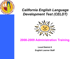 CELDT Program Update - Los Angeles Unified School District