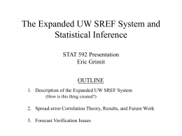 The Expanded UW SREF System and Statistical Inference STAT 592
