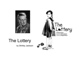 the good and bad of human nature in the short story the lottery by shirley jackson The lottery shirley jackson shirley jackson genre short story novel style realism category  human nature: she is pleasant and.