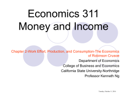 Economics 311-Chapter 2-The Robinson Crusoe