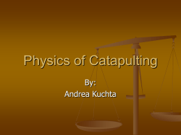 Catapulting physics
