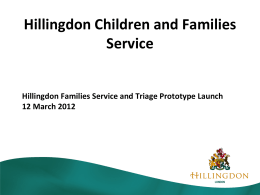 Family Services and Triage prototype launch