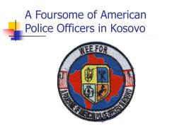 Kosovo Experience