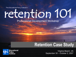 PART IV: A Retention Case Study