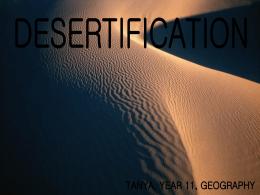 Tanya desertification - Ysgol Rhyngrwyd IGCSE Geography